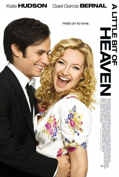 a_little_bit_of_heaven_poster_gael_garcia_bernal_kate_hudson
