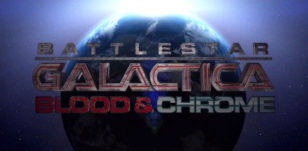 battlestar-galactica-blood-and-chrome-title