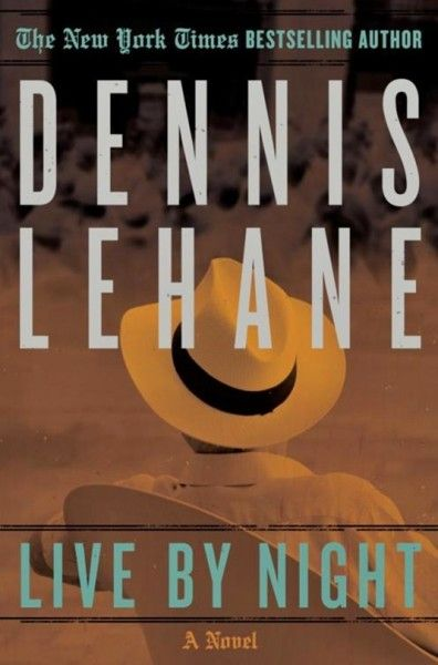 dennis-lehane-live-by-night-book-cover