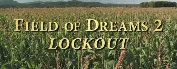 field-of-dreams-2-lockout-image-01