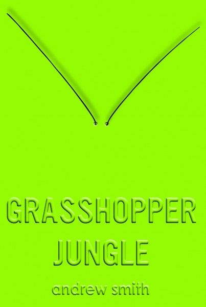 edgar-wright-grasshopper-jungle-cover