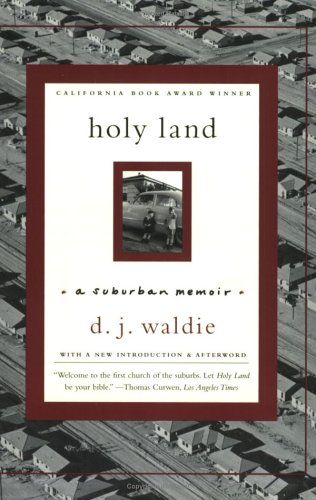holy_land_a_suburban_memoir_dj_waldie_book_cover