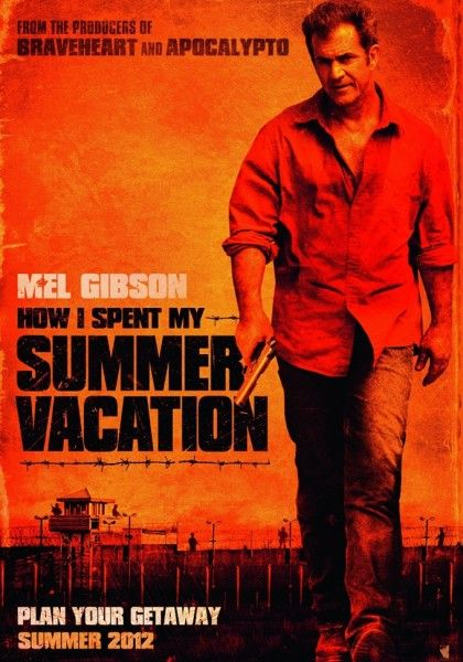 how-i-spent-my-summer-vacation-movie-poster-mel-gibson-01