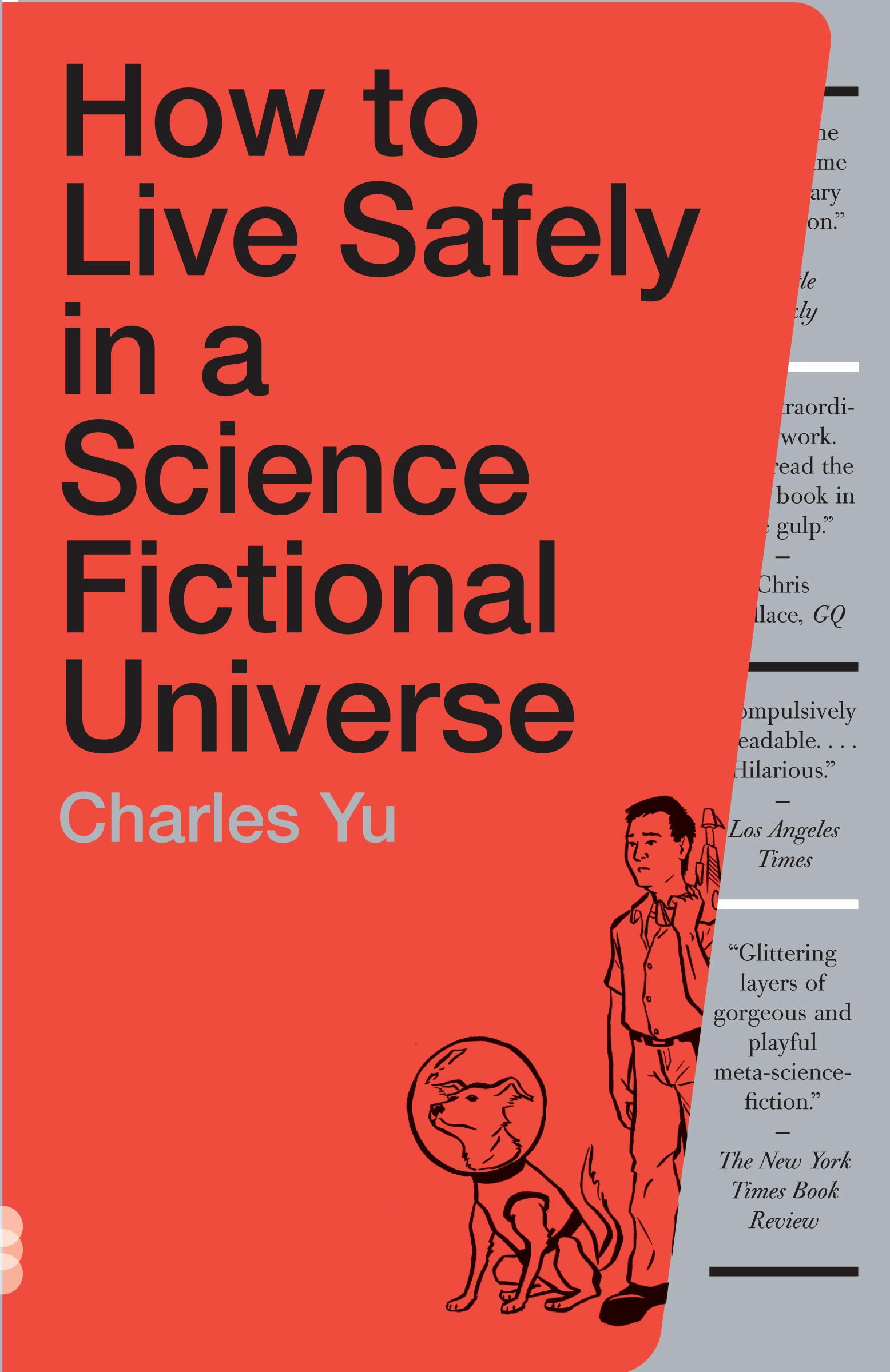 Charles Yu: How to Live Safely in a Science Fictional Universe