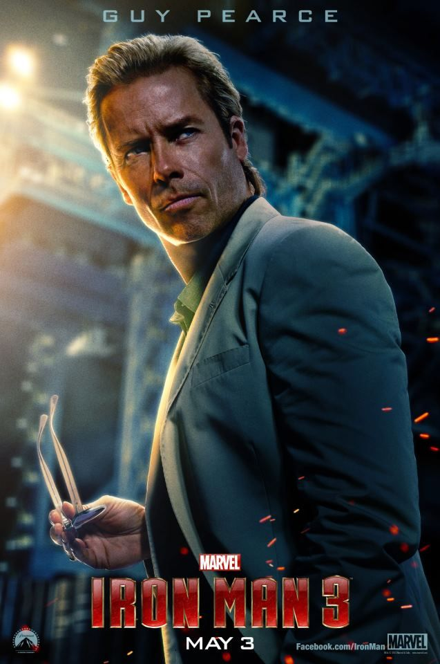 IRON MAN 3 Poster featuring Guy Pearace. IRON MAN 3 Also ...