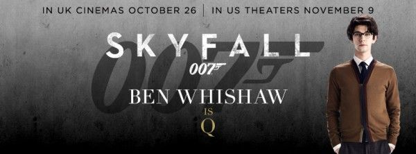 james-bond-skyfall-banner-ben-whishaw-q
