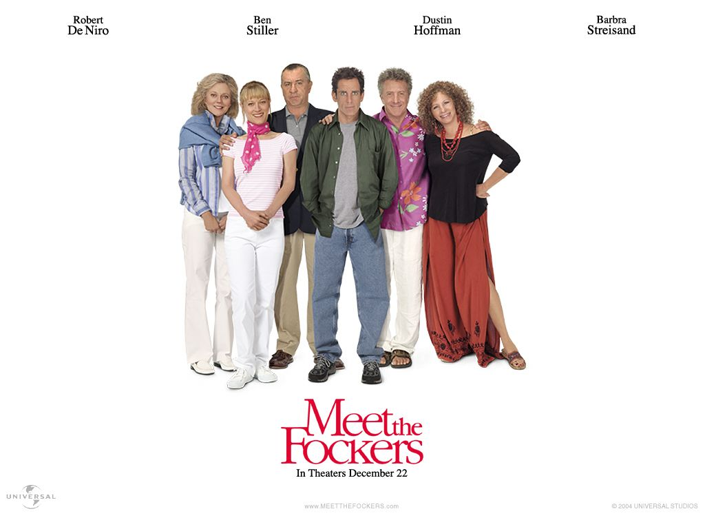 meet the fockers 1st movie ever