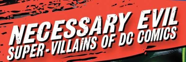 necessary-evil-supervillains-of-dc-comics-slice