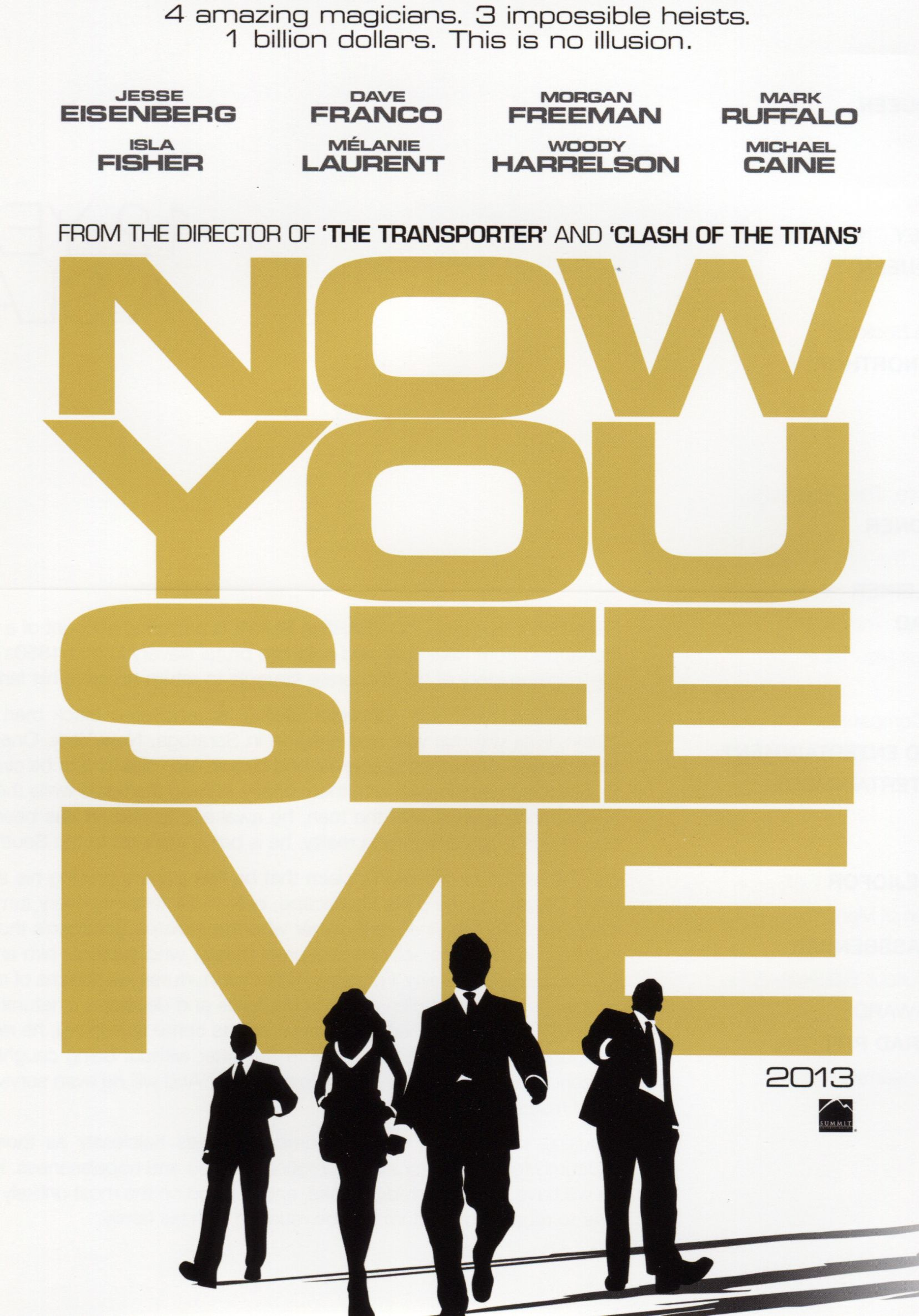 NOW YOU SEE ME Synopsis And Promo Poster