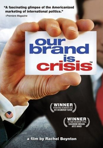 our-brand-is-crisis-poster