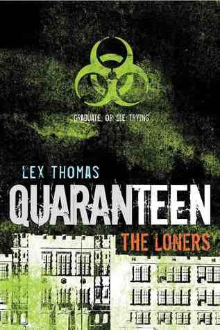 quaranteen-the-loners-lex-thomas