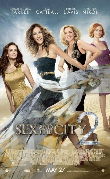 Sex and the City 2 movie poster Sarah Jessica Parker, Kim Cattrall, Kristin Davis, and Cynthia Nixon