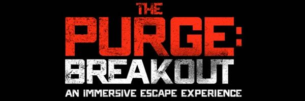 the-purge-breakout-experience