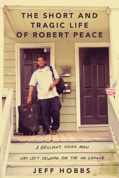 the-short-and-tragic-life-of-robert-peace-book-cover
