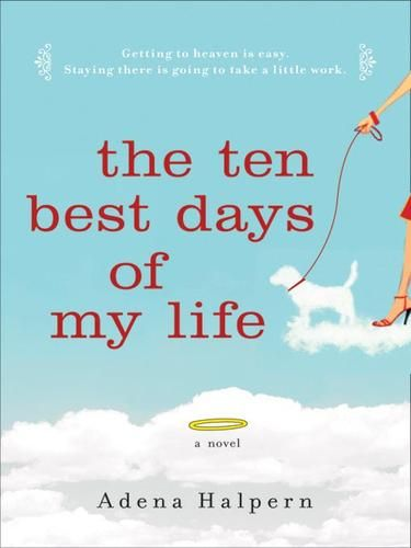 the-ten-best-days-of-my-life-book-cover