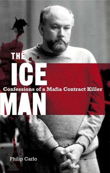 the_ice_man_confessions_of_a_mafia_contract_killer_book_cover