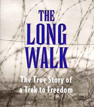 the_long_walk_the_true_story_of_a_trek_to_freedom