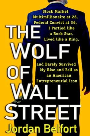 the_wolf_of_wall_street_jordan_belfort_book_cover