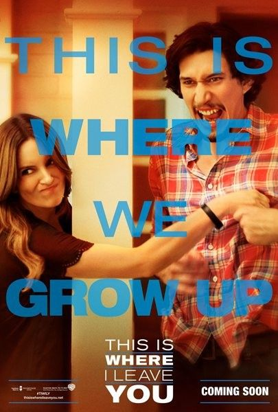 this-is-where-i-leave-you-poster-adam-driver-tina-fey