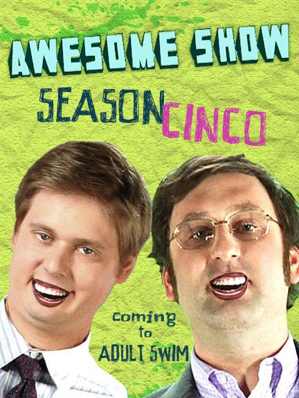 tim-and-eric-awesome-show-great-job-season-cinco-poster