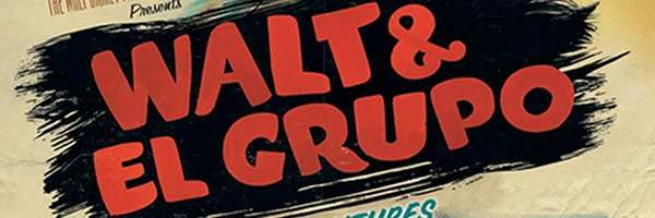 walt-and-el-grupo-the-untold-adventures-slice