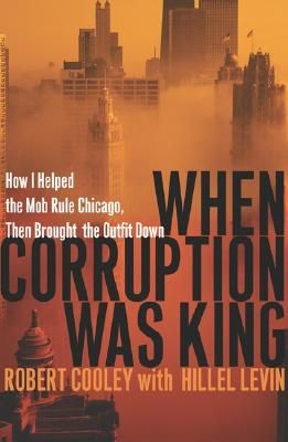 when-corruption-was-king-book-cover